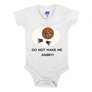 Baby bodysuit Do not make me angry!