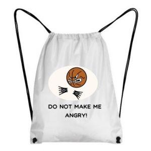 Backpack-bag Do not make me angry!