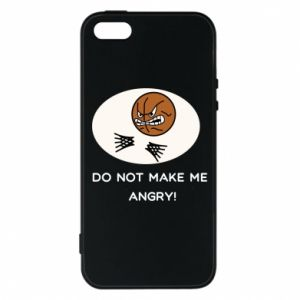 Etui na iPhone 5/5S/SE Do not make me angry!