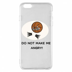 Etui na iPhone 6 Plus/6S Plus Do not make me angry!