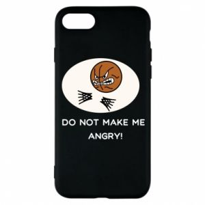 Etui na iPhone 8 Do not make me angry!