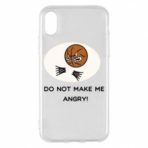 iPhone X/Xs Case Do not make me angry!