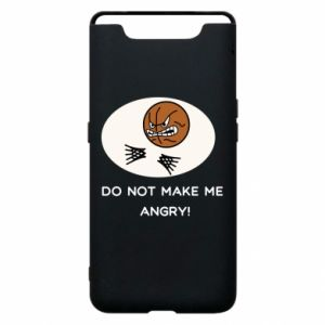 Etui na Samsung A80 Do not make me angry!
