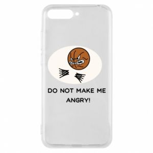 Huawei Y6 2018 Case Do not make me angry!