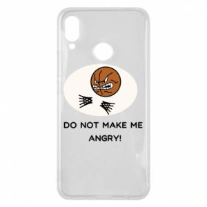 Huawei P Smart Plus Case Do not make me angry!