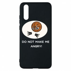 Etui na Huawei P20 Do not make me angry!