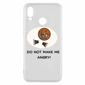 Huawei P20 Lite Case Do not make me angry!