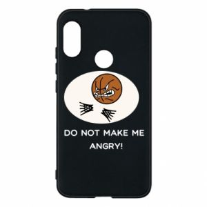 Mi A2 Lite Case Do not make me angry!