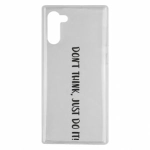 Etui na Samsung Note 10 Do not think, just do it!