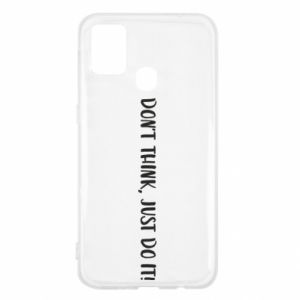 Etui na Samsung M31 Do not think, just do it!