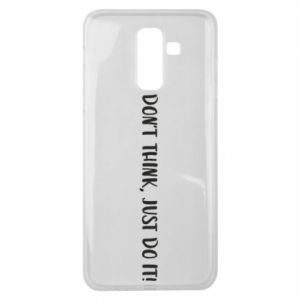 Etui na Samsung J8 2018 Do not think, just do it!