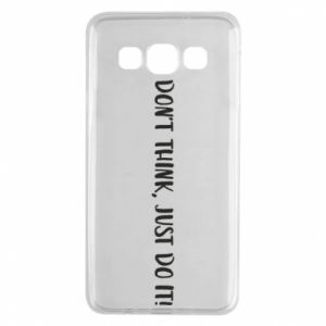 Etui na Samsung A3 2015 Do not think, just do it!