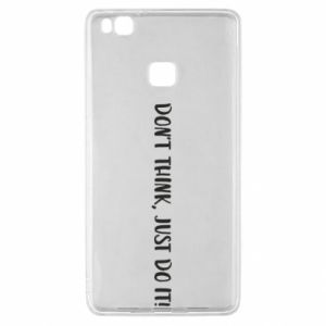 Etui na Huawei P9 Lite Do not think, just do it!