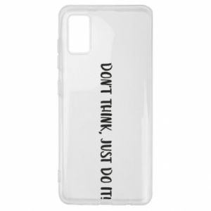 Etui na Samsung A41 Do not think, just do it!