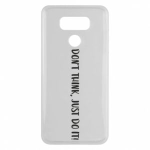 Etui na LG G6 Do not think, just do it!