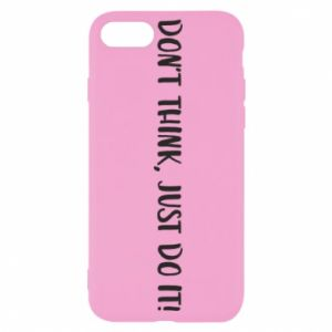 Etui na iPhone SE 2020 Do not think, just do it!