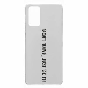 Etui na Samsung Note 20 Do not think, just do it!