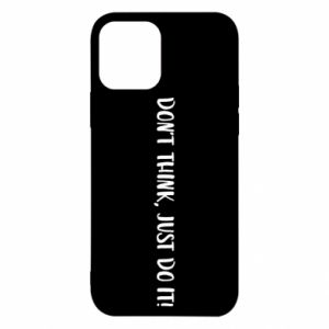 Etui na iPhone 12/12 Pro Do not think, just do it!