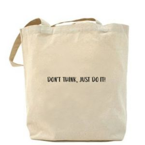 Torba Do not think, just do it!