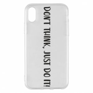Etui na iPhone X/Xs Do not think, just do it!