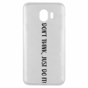 Etui na Samsung J4 Do not think, just do it!