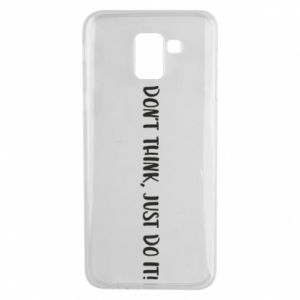 Etui na Samsung J6 Do not think, just do it!