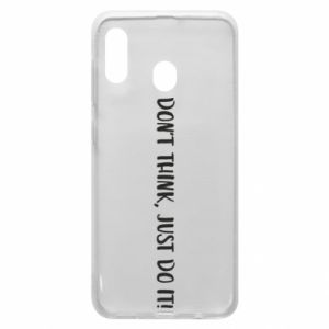 Etui na Samsung A20 Do not think, just do it!