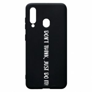 Etui na Samsung A60 Do not think, just do it!