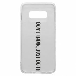 Etui na Samsung S10e Do not think, just do it!