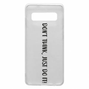 Etui na Samsung S10 Do not think, just do it!
