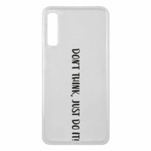 Etui na Samsung A7 2018 Do not think, just do it!
