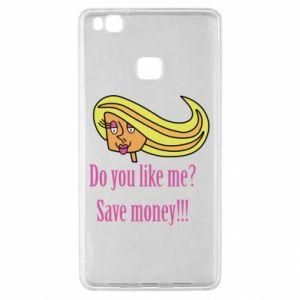 Huawei P9 Lite Case Do you like me? Save money!