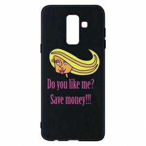 Phone case for Samsung A6+ 2018 Do you like me? Save money!