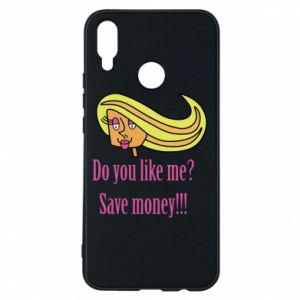 Phone case for Huawei P Smart Plus Do you like me? Save money!