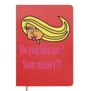 Notepad Do you like me? Save money!