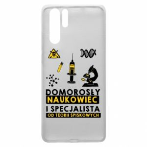 Huawei P30 Pro Case Homegrown scientist