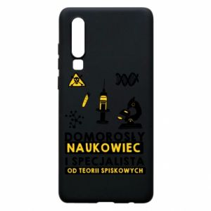 Phone case for Huawei P30 Homegrown scientist
