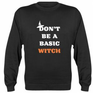 Bluza (raglan) Don't be a basic witch