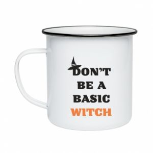Kubek emaliowane Don't be a basic witch