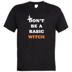 Męska koszulka V-neck Don't be a basic witch