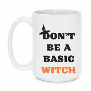Kubek 450ml Don't be a basic witch