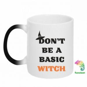 Kubek-kameleon Don't be a basic witch