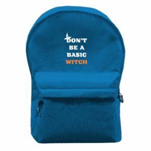Plecak z przednią kieszenią Don't be a basic witch