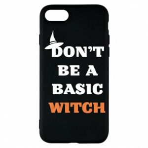 Etui na iPhone 7 Don't be a basic witch