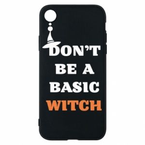 Etui na iPhone XR Don't be a basic witch