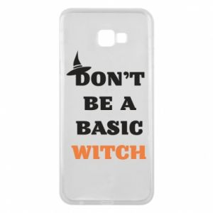 Etui na Samsung J4 Plus 2018 Don't be a basic witch