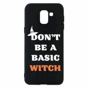 Etui na Samsung J6 Don't be a basic witch