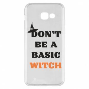 Etui na Samsung A5 2017 Don't be a basic witch
