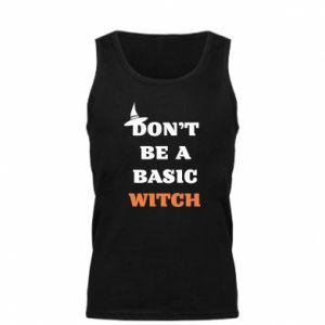 Męska koszulka Don't be a basic witch
