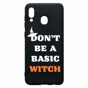 Etui na Samsung A20 Don't be a basic witch